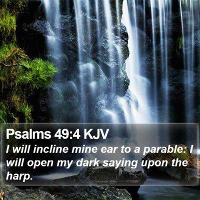 Psalms 49:4 KJV Bible Verse Image