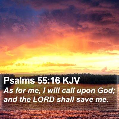 Psalms 55:16 KJV Bible Verse Image