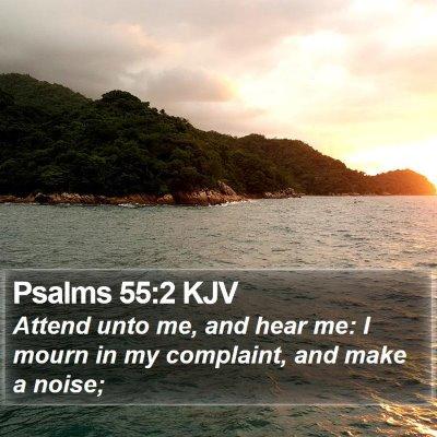 Psalms 55:2 KJV Bible Verse Image