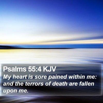 Psalms 55:4 KJV Bible Verse Image