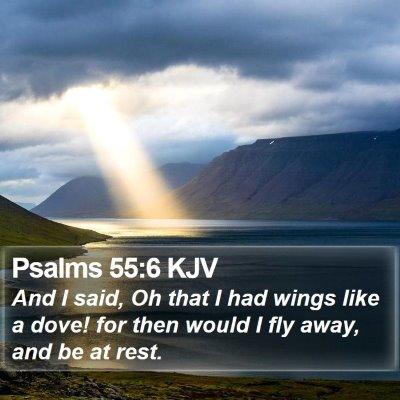 Psalms 55:6 KJV Bible Verse Image
