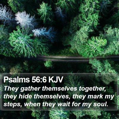 Psalms 56:6 KJV Bible Verse Image