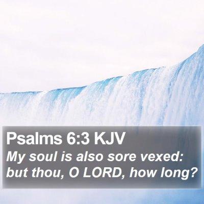 Psalms 6:3 KJV Bible Verse Image