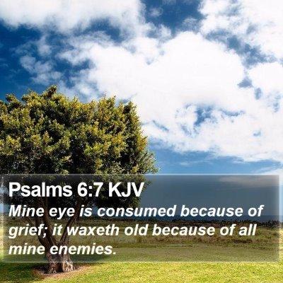 Psalms 6:7 KJV Bible Verse Image