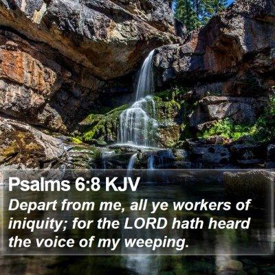 Psalms 6:8 KJV Bible Verse Image