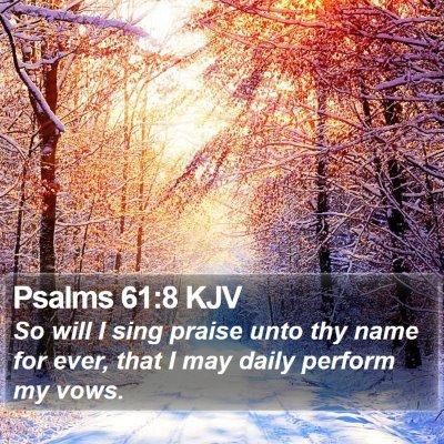 Psalms 61:8 KJV Bible Verse Image