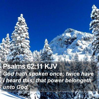Psalms 62:11 KJV Bible Verse Image