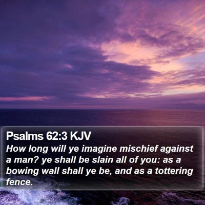 Psalms 62:3 KJV Bible Verse Image