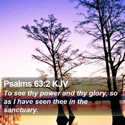Psalms 63:2 KJV Bible Verse Image