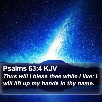 Psalms 63:4 KJV Bible Verse Image