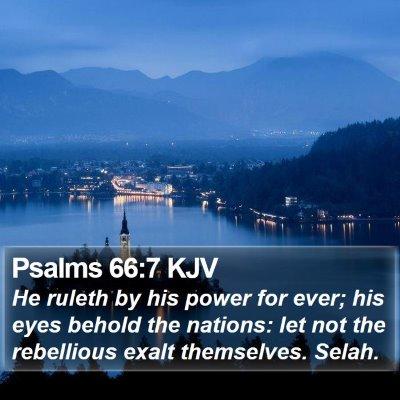 Psalms 66:7 KJV Bible Verse Image