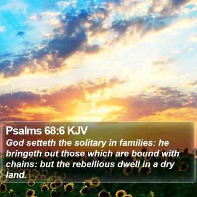 Psalms 68:6 KJV Bible Verse Image