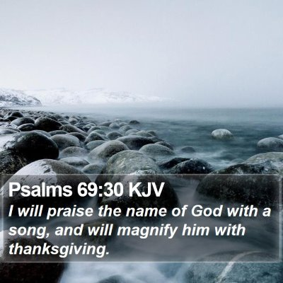 Psalms 69:30 KJV Bible Verse Image