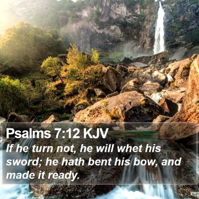 Psalms 7:12 KJV Bible Verse Image