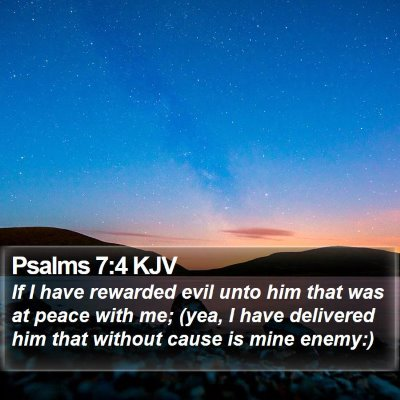 Psalms 7:4 KJV Bible Verse Image