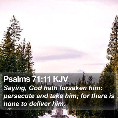 Psalms 71:11 KJV Bible Verse Image