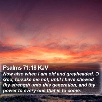 Psalms 71:18 KJV Bible Verse Image