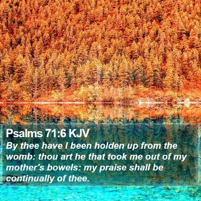Psalms 71:6 KJV Bible Verse Image