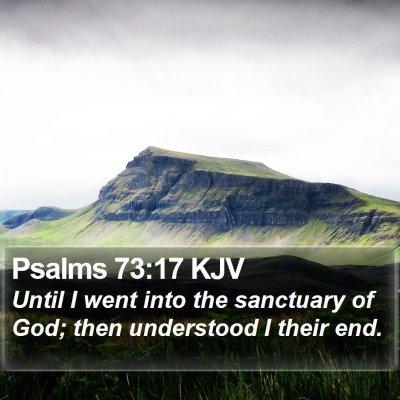 Psalms 73:17 KJV Bible Verse Image