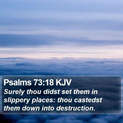Psalms 73:18 KJV Bible Verse Image