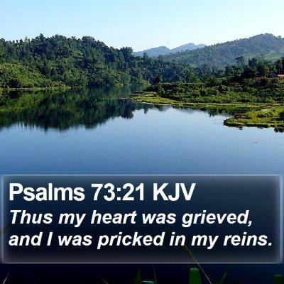 Psalms 73:21 KJV Bible Verse Image