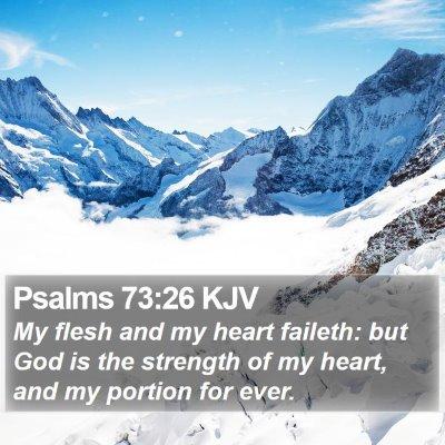 Psalms 73:26 KJV Bible Verse Image