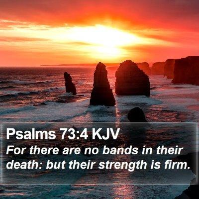 Psalms 73:4 KJV Bible Verse Image