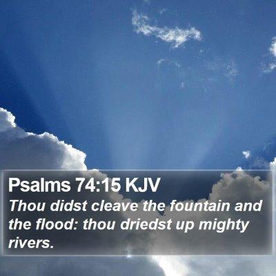 Psalms 74:15 KJV Bible Verse Image