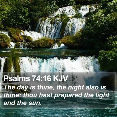 Psalms 74:16 KJV Bible Verse Image