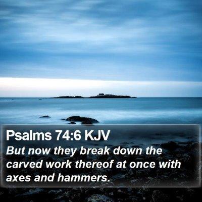 Psalms 74:6 KJV Bible Verse Image