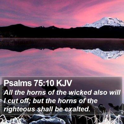 Psalms 75:10 KJV Bible Verse Image