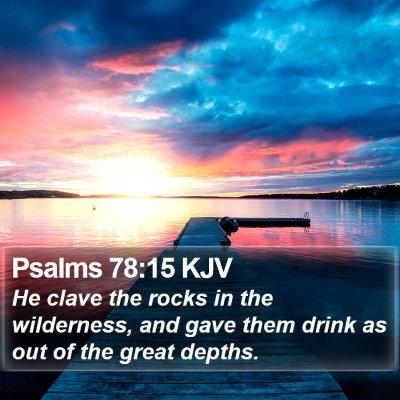 Psalms 78:15 KJV Bible Verse Image