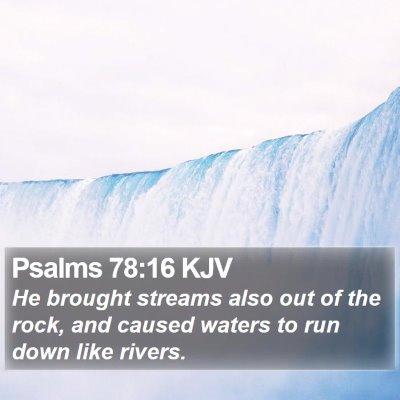 Psalms 78:16 KJV Bible Verse Image
