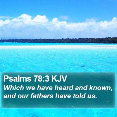Psalms 78:3 KJV Bible Verse Image