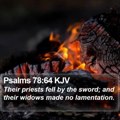 Psalms 78:64 KJV Bible Verse Image