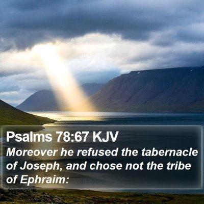 Psalms 78:67 KJV Bible Verse Image
