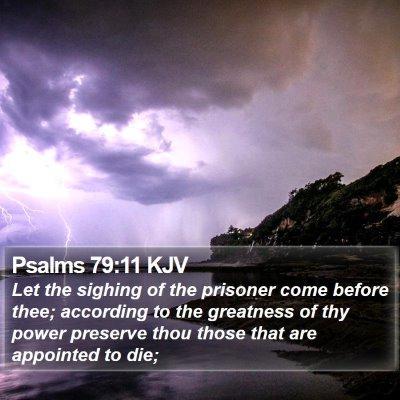Psalms 79:11 KJV Bible Verse Image