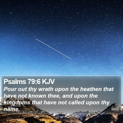 Psalms 79:6 KJV Bible Verse Image