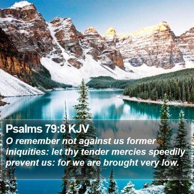 Psalms 79:8 KJV Bible Verse Image