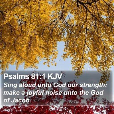 Psalms 81:1 KJV Bible Verse Image