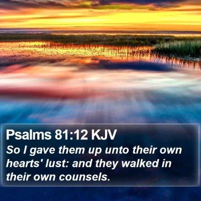 Psalms 81:12 KJV Bible Verse Image