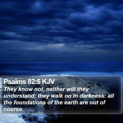 Psalms 82:5 KJV Bible Verse Image