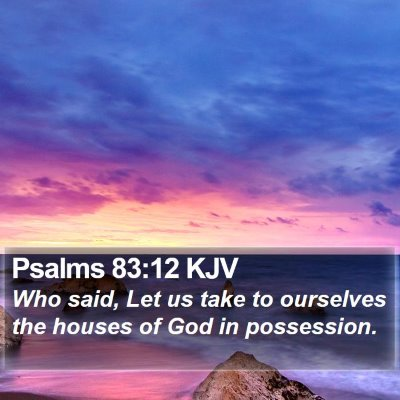 Psalms 83:12 KJV Bible Verse Image