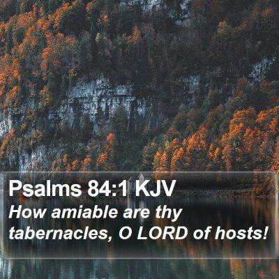 Psalms 84:1 KJV Bible Verse Image