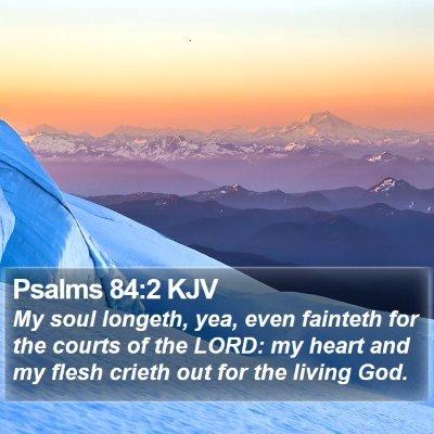 Psalms 84:2 KJV Bible Verse Image
