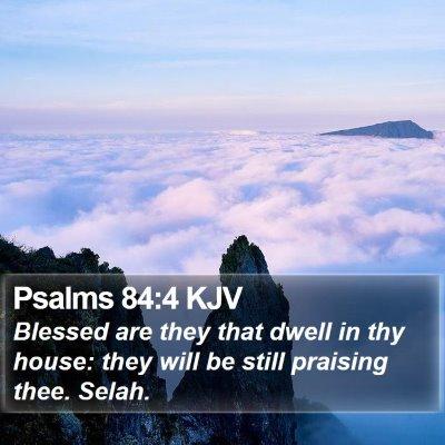 Psalms 84:4 KJV Bible Verse Image