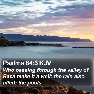 Psalms 84:6 KJV Bible Verse Image