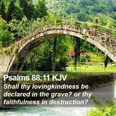 Psalms 88:11 KJV Bible Verse Image