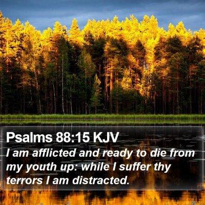 Psalms 88:15 KJV Bible Verse Image