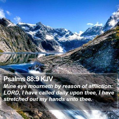 Psalms 88:9 KJV Bible Verse Image